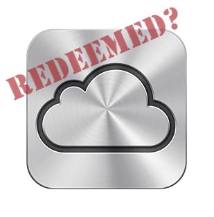 iCloud Redeemed?